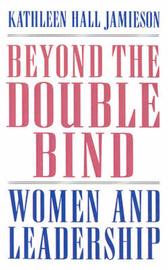 Beyond the Double Bind by Kathleen Hall Jamieson