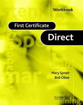 First Certificate Direct Workbook by Mary Spratt image