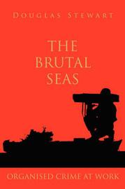 The Brutal Seas by Douglas Stewart image