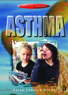 Asthma by Sarah Lennard-Brown image
