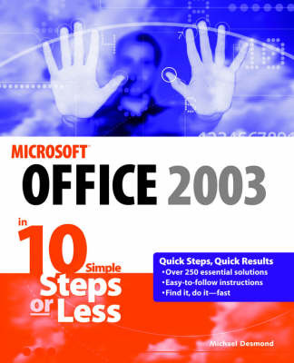 Microsoft Office 2003 in 10 Steps or Less by Michael Desmond image
