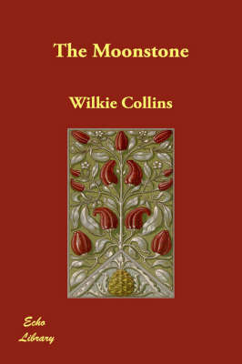 The Moonstone by Au Wilkie Collins image
