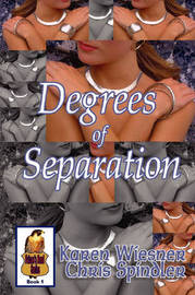 Degrees of Separation by Karen Wiesner