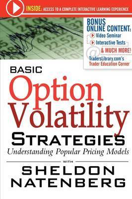 Basic Option Volatility Strategies by Sheldon Natenberg