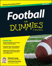 Football for Dummies, 5th Edition (USA Edition) by Howie Long