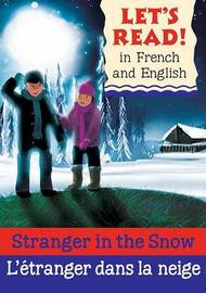 Stranger in the Snow/L'Etranger Dans La Neige by Lynne Benton image