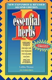 10 Essential Herbs by Lalitha Thomas