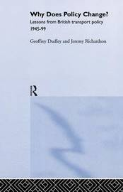 Why Does Policy Change? by Geoffrey Dudley