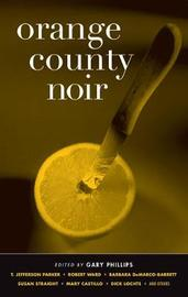 Orange County Noir by Gary Phillips image