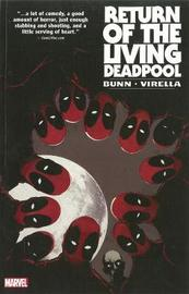Return Of The Living Deadpool by Cullen Bunn