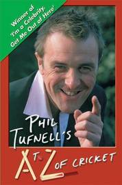 Phil Tufnell's A to Z of Cricket by Phil Tufnell image