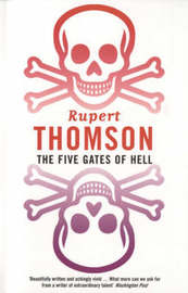 The Five Gates of Hell by Rupert Thomson image