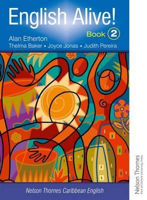 English Alive! Book 2 Nelson Thornes Caribbean English by Alan Etherton