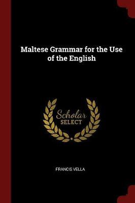 Maltese Grammar for the Use of the English by Francis Vella image