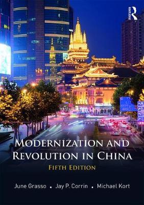 Modernization and Revolution in China by June Grasso