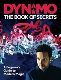 Dynamo: The Book of Secrets by Dynamo