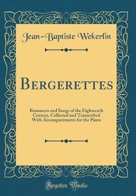Bergerettes by Jean-Baptiste Wekerlin