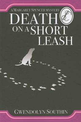 Death on a Short Leash by Gwendolyn Southin image