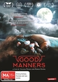 Good Manners on DVD