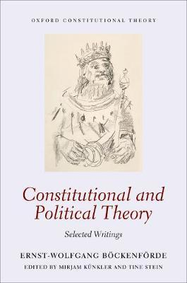 Constitutional and Political Theory by Ernst-Wolfgang Boeckenfoerde