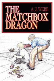 The Matchbox Dragon by A.J. Webb image