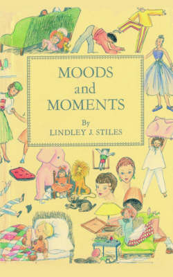 Moods and Moments by J.Lindley Stiles image