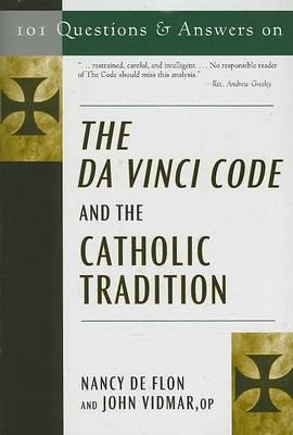 101 Questions and Answers on the DA Vinci Code by Nancy De Flon image