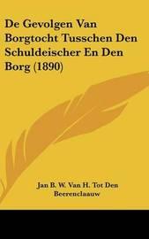 de Gevolgen Van Borgtocht Tusschen Den Schuldeischer En Den Borg (1890) by Jan B W Van H Tot Beerenclaauw image