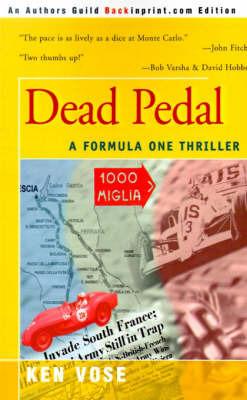 Dead Pedal by Ken Vose