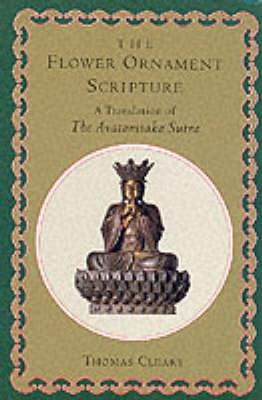 Flower Ornament Scripture (3 Volumes) by Thomas Cleary