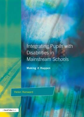Integrating Pupils with Disabilities in Mainstream Schools by Helen Kenward image