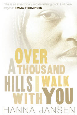 Over a Thousand Hills, I Walk with You by Hanna Jansen image