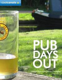 Cool Canals Pub Days Out (Britain) by Phillippa Greenwood image
