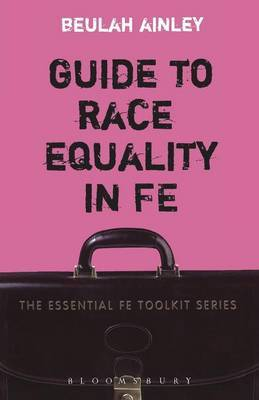 Guide to Race Equality in FE by Beulah Ainley image