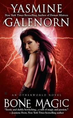 Bone Magic: Otherworld: Book 7 by Yasmine Galenorn image