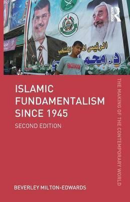 Islamic Fundamentalism since 1945 by Beverley Milton-Edwards