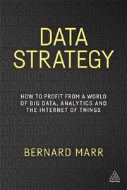 Data Strategy by Bernard Marr