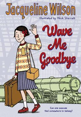 Wave Me Goodbye by Jacqueline Wilson image