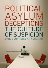 Political Asylum Deceptions by Carol Bohmer