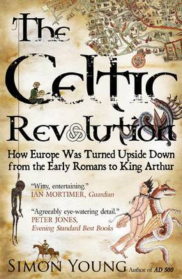 The Celtic Revolution by Simon Young image