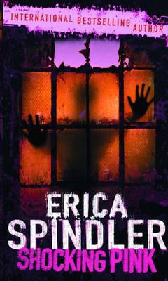 Shocking Pink by Erica Spindler