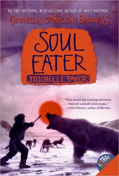 Soul Eater (Chronicles of Ancient Darkness Series #3) by Michelle Paver image