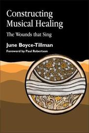 Constructing Musical Healing by June Boyce-Tillman