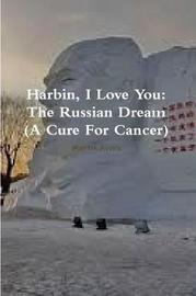 Harbin, I Love You by Martin Avery