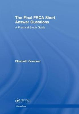 The Final FRCA Short Answer Questions by Elizabeth Combeer image