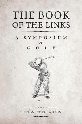 The Book of the Links (Annotated) by Martin H F Sutton