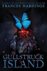 Gullstruck Island by Frances Hardinge