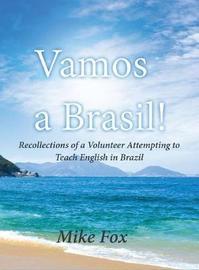 Vamos a Brasil! by Mike Fox