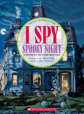 I Spy Spooky Night by Jean Marzollo
