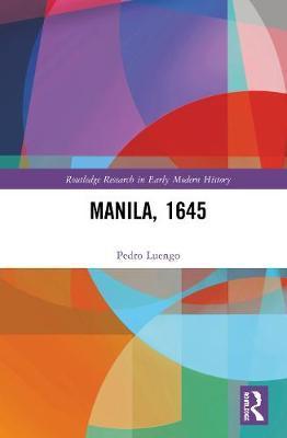 Manila, 1645 by Pedro Luengo